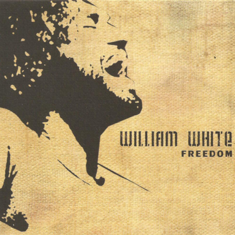 William White - Freedom - 2011