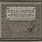 Polo Hofer - Prototyp - 2009 - Sound Service