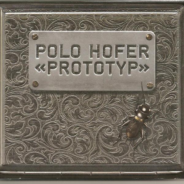 Polo Hofer - Prototyp - 2009 - Sound Service