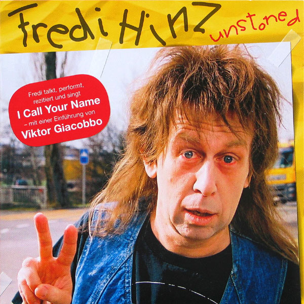 Fredi Hinz Unstoned - 2005 - Kein & Aber